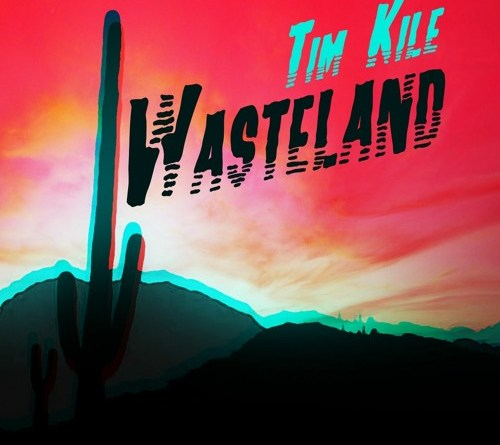 tim kile wasteland