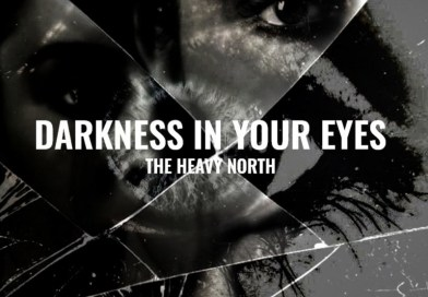 The Heavy North Darkness in Your Eyes single review