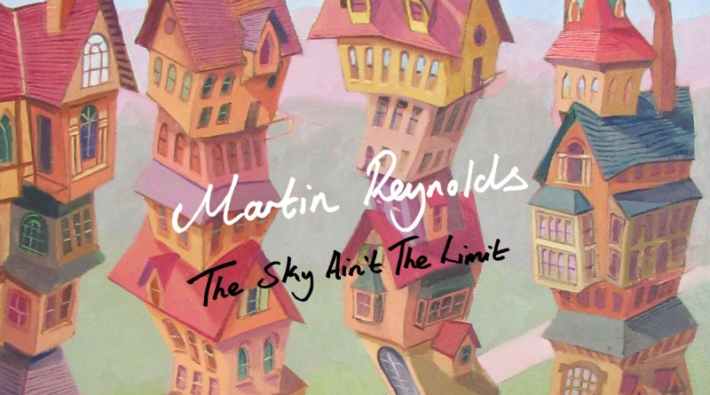 Martin Reynolds The Sky Ain't the Limit single cover
