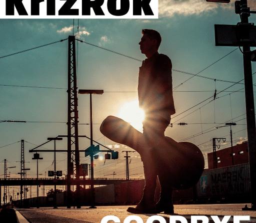 KrizRok Goodbye
