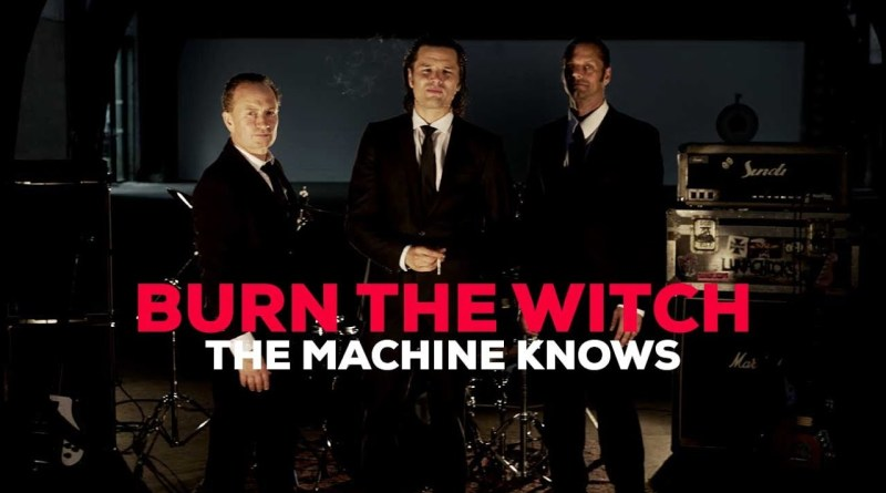 The Machine Knows Burn the Witch single cover