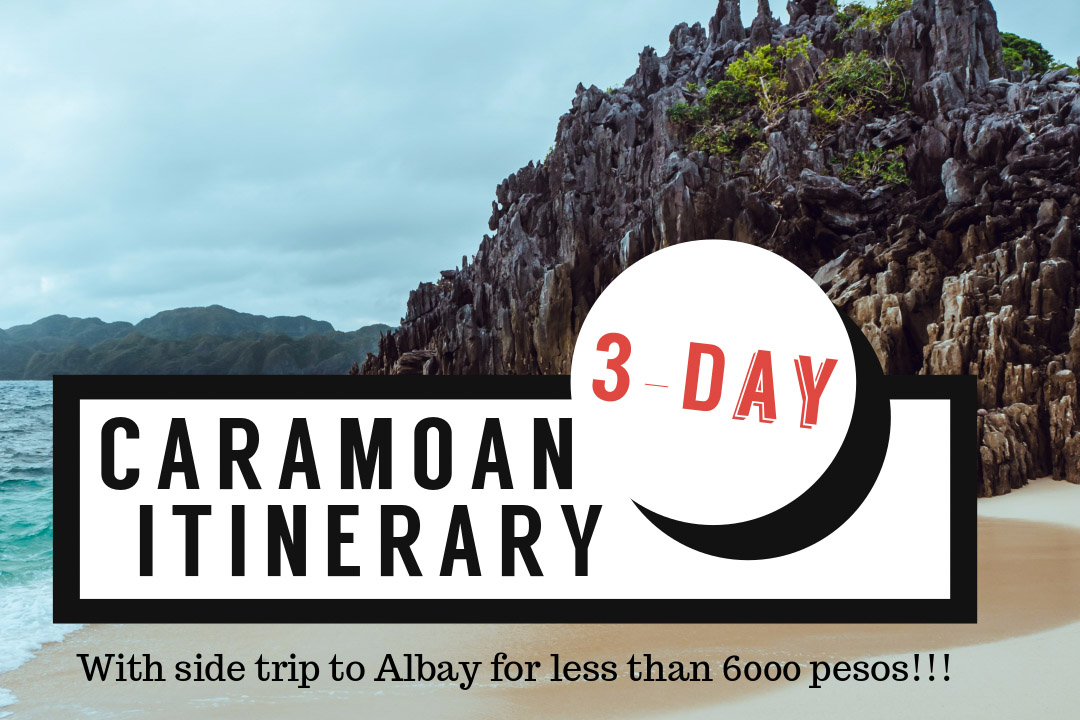 3-Day Caramoan Itinerary With Side Trip To Albay For Less Than 6000 Pesos All In