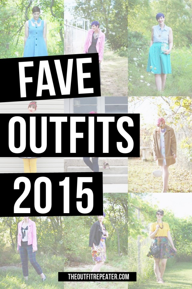 My 10 Favorite Outfits of 2015 | The Outfit Repeater | www.theoutfitrepeater.com
