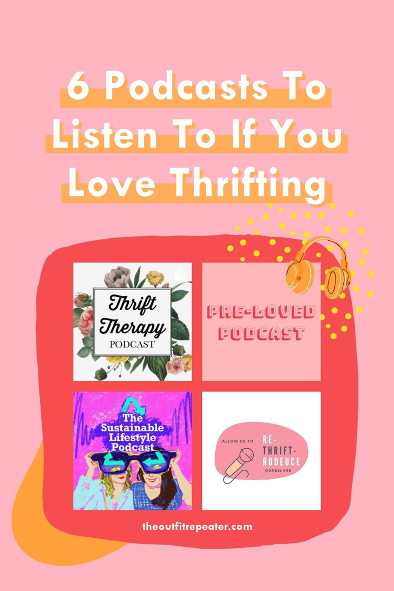 thrifting podcasts 2020 recommendations hannah rupp the outfit repeater