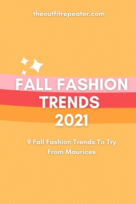 9 Fall Fashion Trends To Try From Maurices cover image