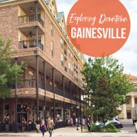 Exploring Downtown Gainesville - The Outside and In