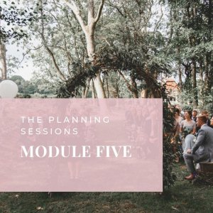 The Planning sessions module 5