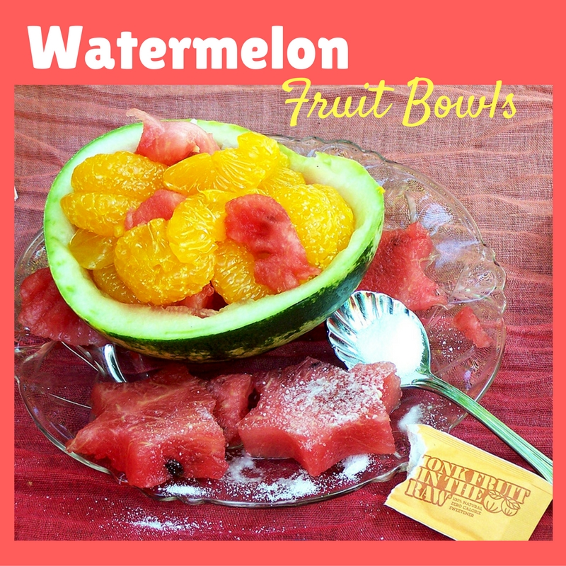 Watermelon Fruit Bowls with Monk Fruit In The Raw