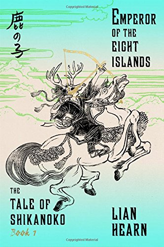 Emperor of The Eight Islands: The Tale of Shikanoko Review and Giveaway