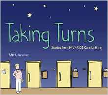 Taking turns, AIDS HIV epidemic nurse nursing doctor patient gay Ronald Reagan 1980s 1990s disease hospital ward unit care death dying medicine graphc novel review books book blogs blogger