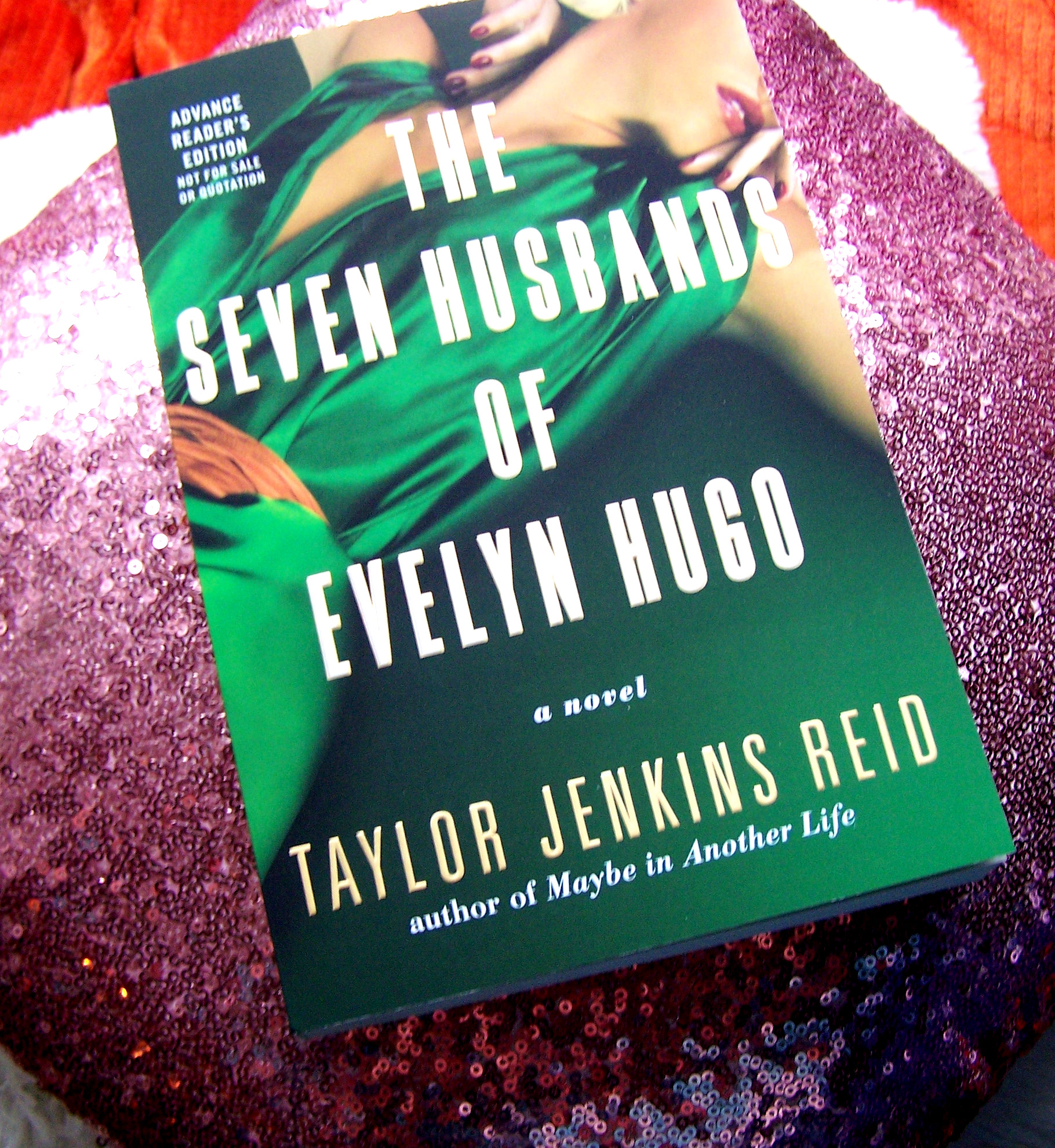 seven husbands of evelyn hugo books book reviews reading blogs ambassador review raing hollywood actress actresses elizabeth taylor marilin monroe love affairs gay lesbian homosexual relationships marriah=ge weddings novels fiction