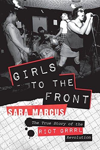 girls to the front riot grrrl punk sleater kinney bikini kill music books