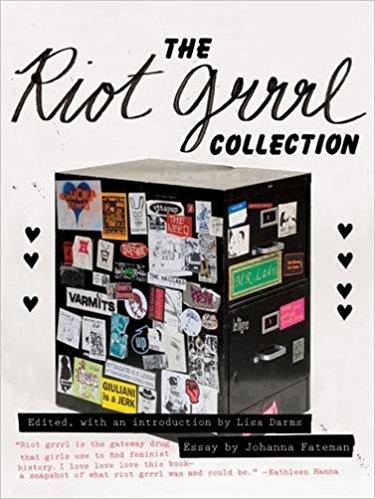 riot grrrl collection bikini kill kathleen hannah punk rock zines book collection essays