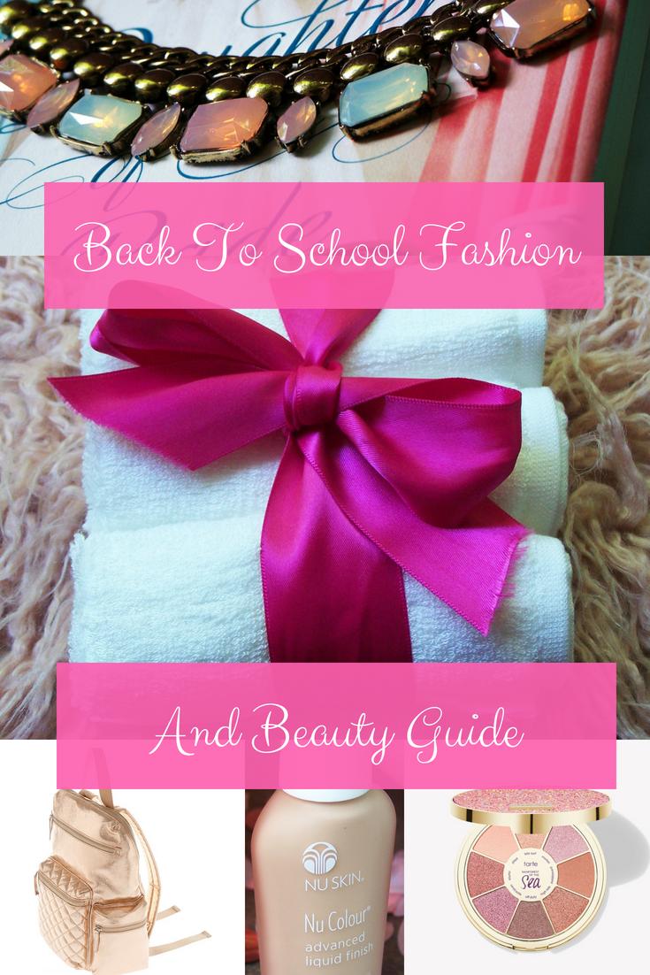 Back-to-School Fashion & Beauty Guide