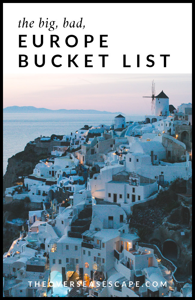 Big Bad Europe Bucket List - Top 50 Experiences