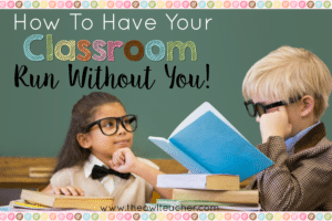 Have Your Classroom Manage Itself!