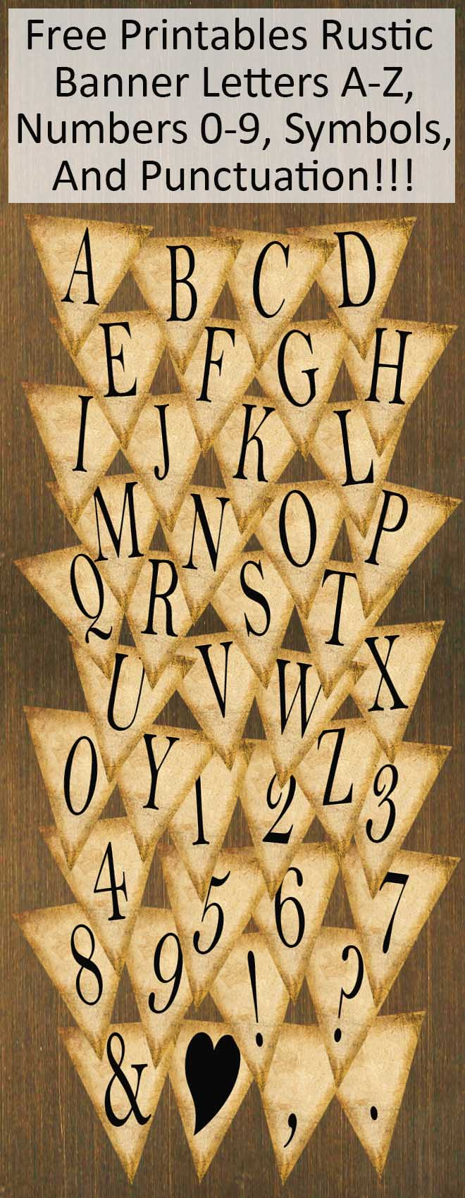 Free Printables Rustic Banner Letters A-Z, Numbers 0-9, Punctuation & Symbols