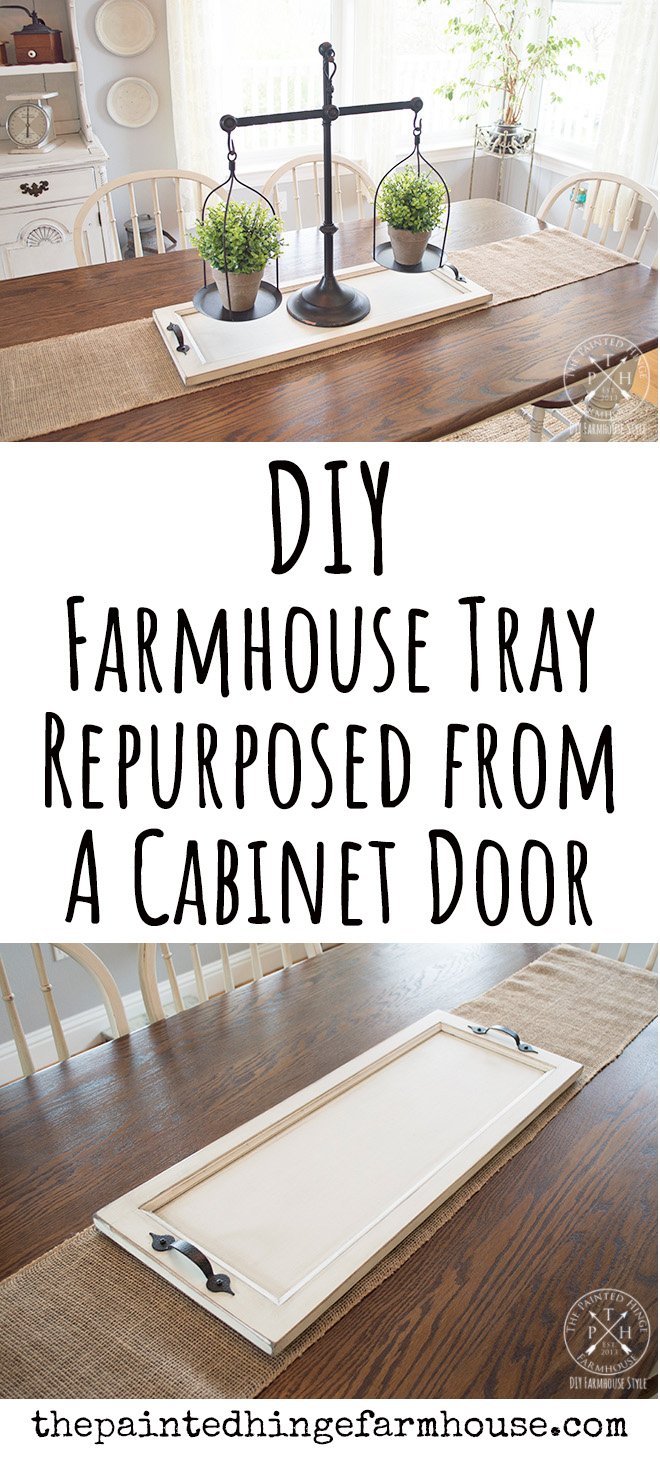 DIY Farmhouse Tray From a Repurposed Cabinet Door