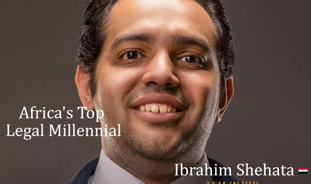 Ibrahim Shehata: Africa's Legal Millennial
