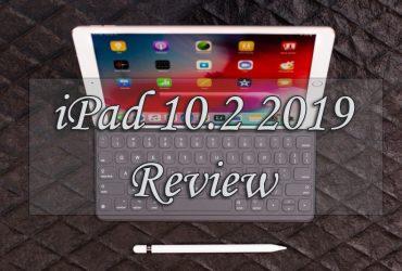 Apple iPad 2019 Review