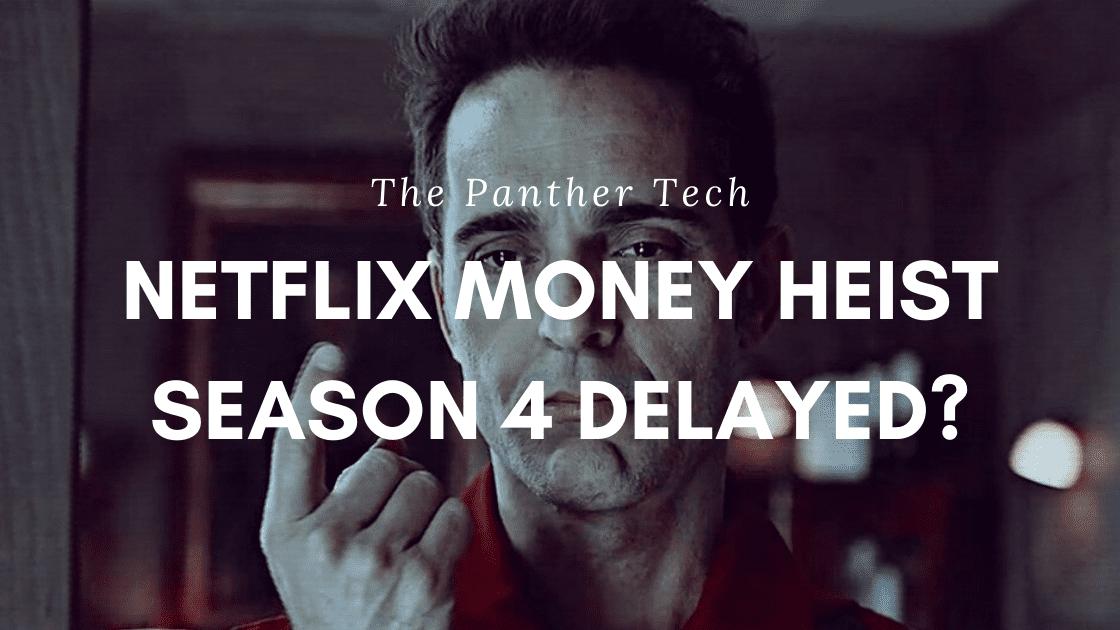 Netflix Money heist season 4
