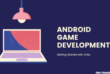 Android Game Development Getting Started with Uniity