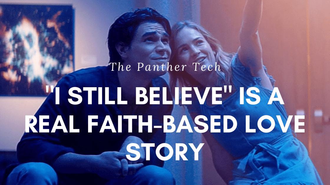_I Still Believe_ is a real faith-based love story