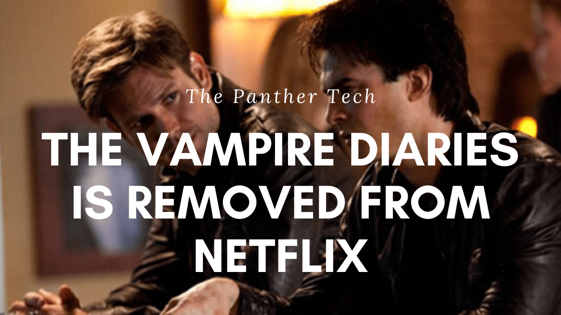 The Vampire Diaries is removed from Netflix