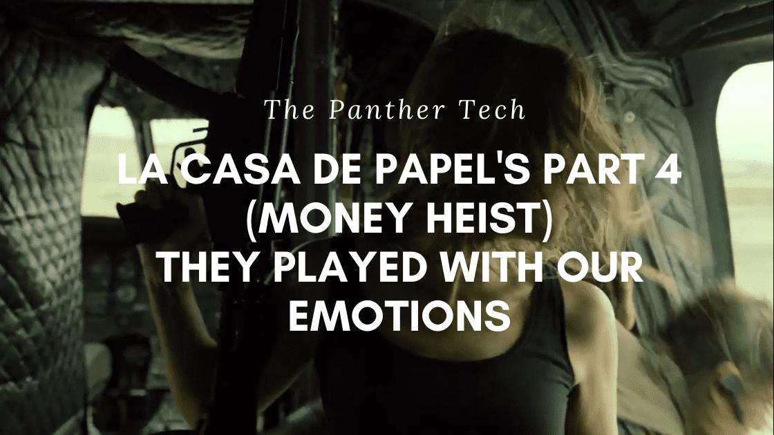 La Casa de Papel's Part 4 (Money Heist) CheckMate!!! Professor dead?