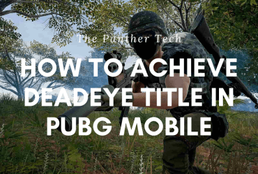 How to achieve deadeye title in pubg mobile?