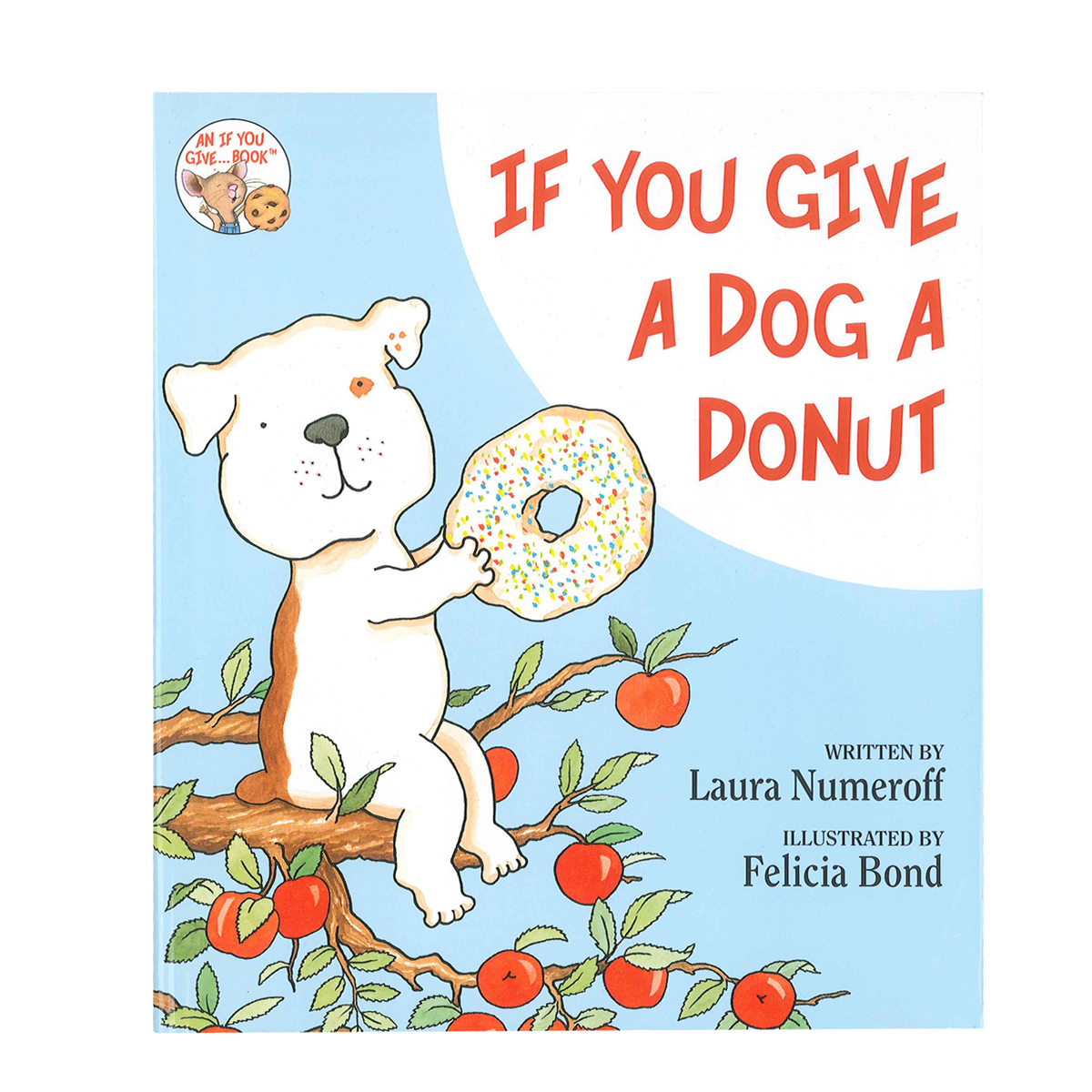 Laura Numeroff If You Give A Dog A Donut