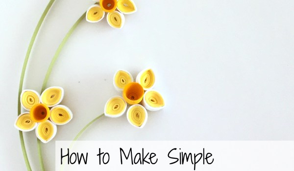 How To Make Simple Quilling Paper Flowers Daffodils and Buds