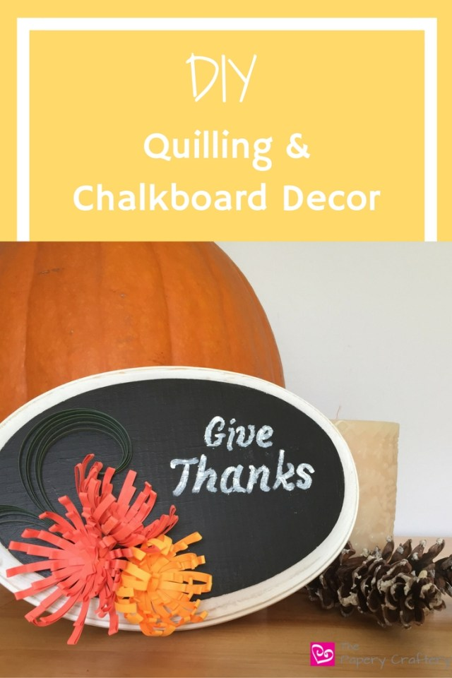 Chalkboard Decor with Quilling Paper Art