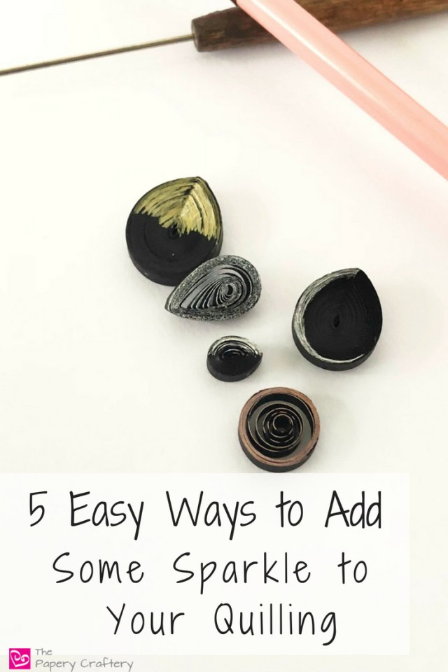 5 Easy Ways to Add Some Sparkle to Your Quilling ~ Brighten up your crafts with a little quilling shimmer || www.ThePaperyCraftery.com