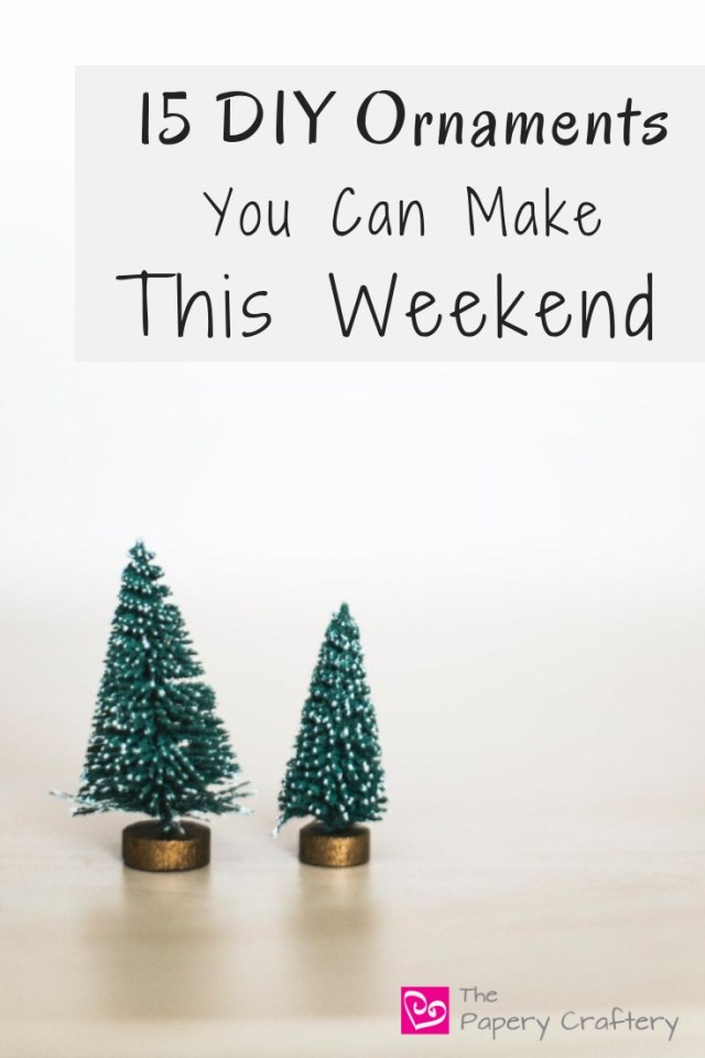 15 DIY Ornaments That You Can Make This Weekend - Make some Christmas memories with tree ornaments from my favorite bloggers || www.ThePaperyCraftery.com