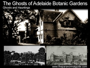 The Ghosts of Adelaide Botanic Gardens