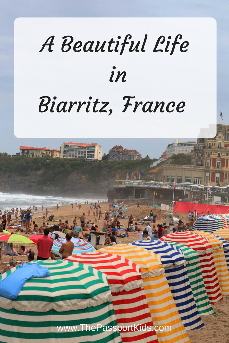 A Beautiful Life in Biarritz, France