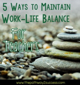 5 Ways to Maintain Work-Life Balance