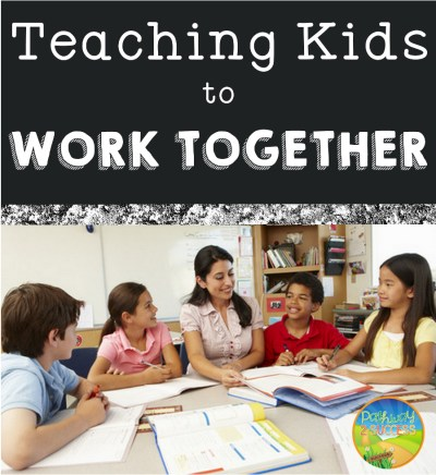 Teaching Kids to Work Together