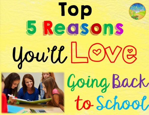 Top 5 Reasons You'll Love Going Back to School