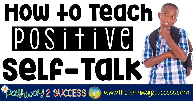 How To Teach Positive Self Talk