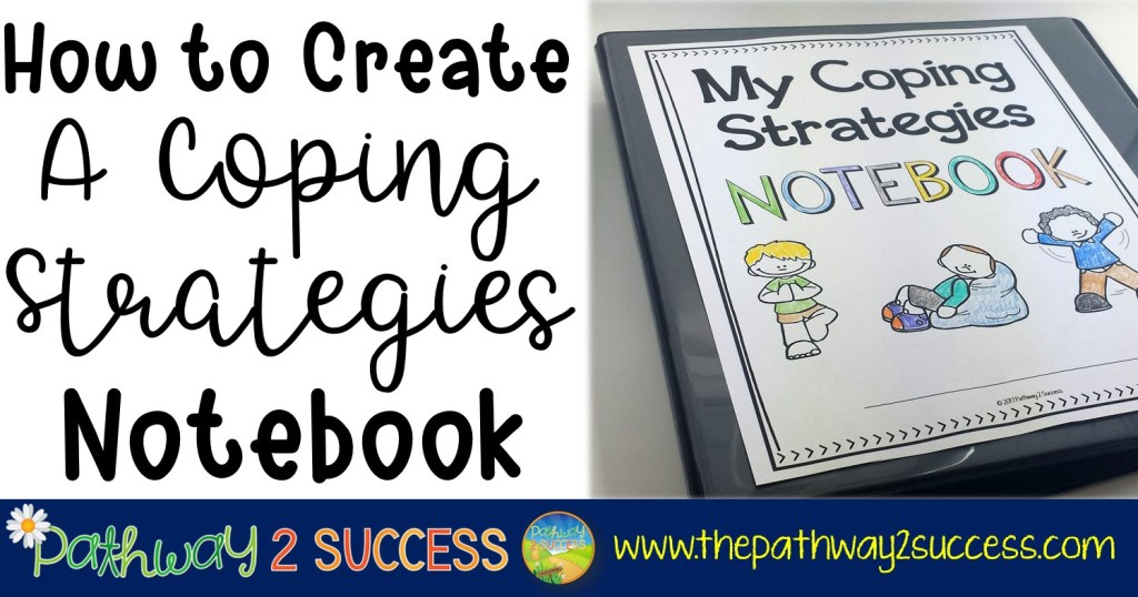 How to Create a Coping Strategies Notebook