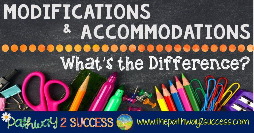 Modifications Accommodations