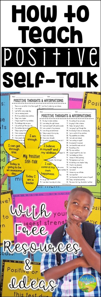 How to teach positive self-talk to kids and teens in a meaningful way! Learn how to use positive affirmations, quotes, and other activities to help kids increase confidence while reducing anxiety. #selftalk #positivethinking #teens #specialed #pathway2success