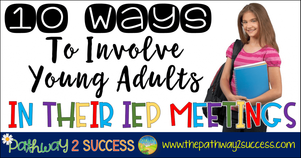 10 Ways to Involve Kids in IEP meeting