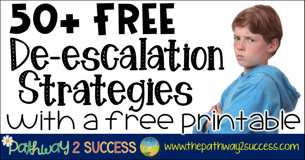 50+ free de-escalation strategies and techniques to use with kids and teens. These strategies are critical to help defuse challenges with students.