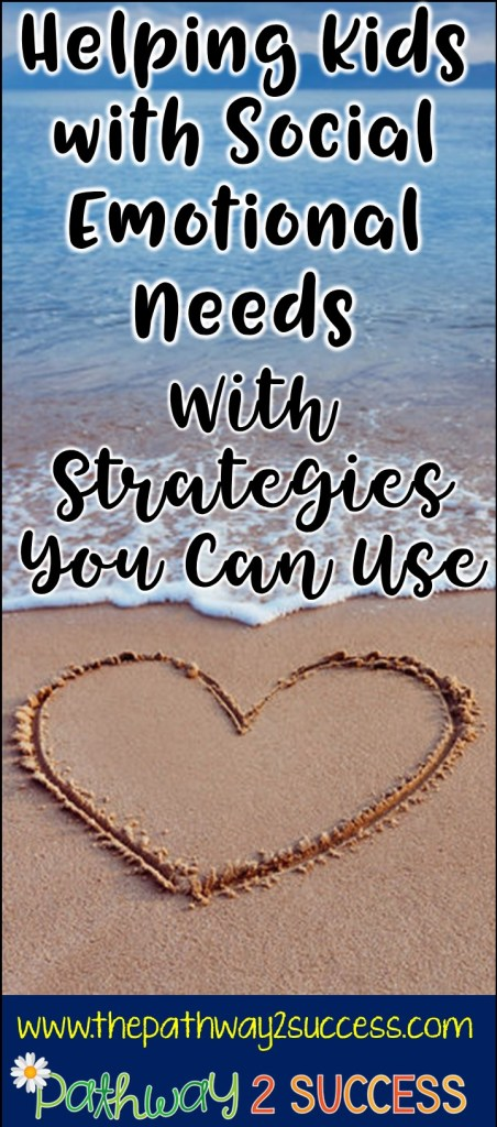 Strategies for helping kids with social emotional needs