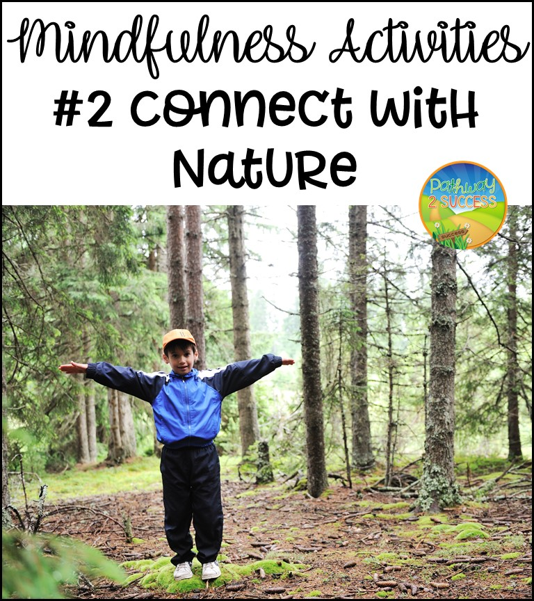 Mindfulness Activities: Connect with Nature