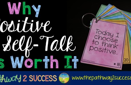 Why Positive Self-Talk is Worth It