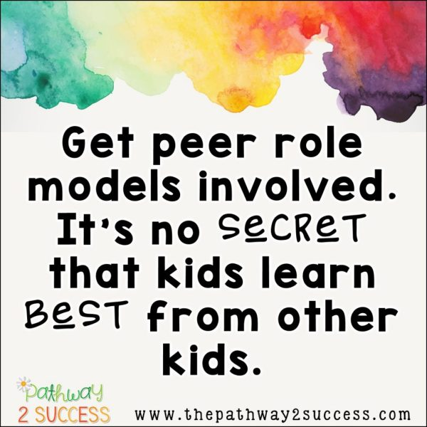 Getting peer role models involved can help kids and young adults learn critical social skills!